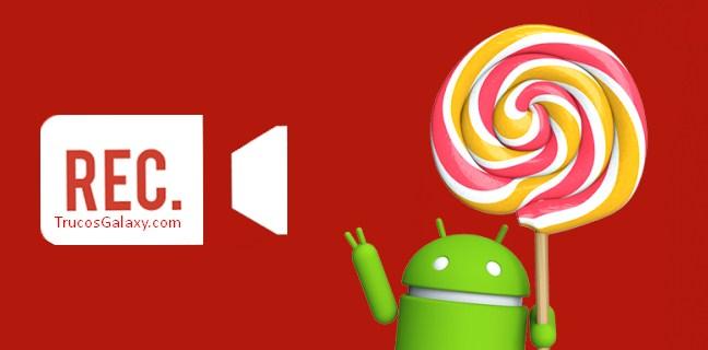 grabar pantalla de android