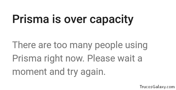 prisma is over capacity