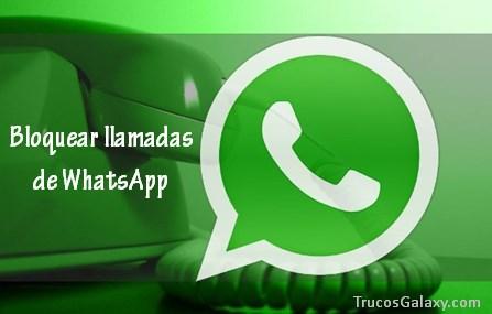 bloquear las llamadas de whatsapp