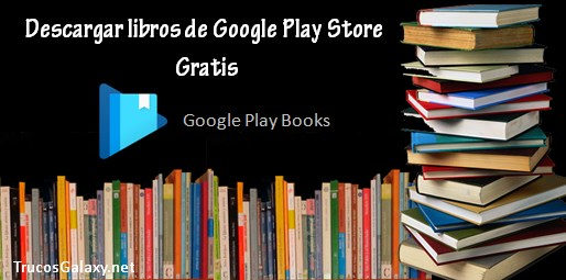 como puedo descargar libros gratis de play store