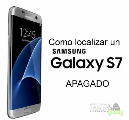 Como localizar un movil samsung galaxy s7 mini