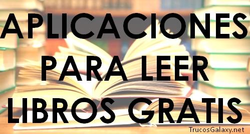 Aplicaciones Para Leer Libros Gratis En Android - Trucos Galaxy  @tataya.com.mx