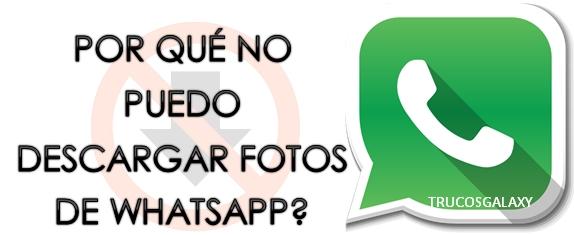 no se ha podido completar la descarga whatsapp