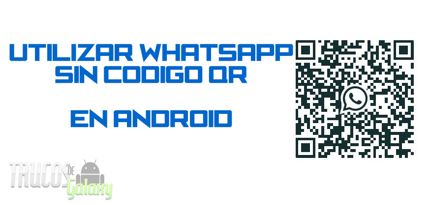 Usar WhatsApp Web sin código QR